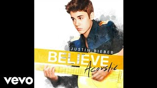 Justin Bieber - As Long As You Love Me (Acoustic)
