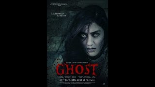 Ghost Movie | Findo Purwono | 25 January 2018 | Golwind Entertainment . Scream Films