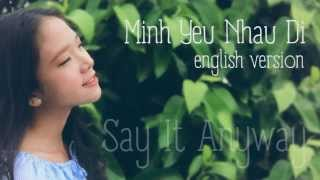 getlinkyoutube.com-Say It Anyway - Mình Yêu Nhau Đi ENGLISH COVER with lyric