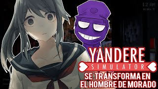 getlinkyoutube.com-YANDERE SE TRANSFORMA EN EL HOMBRE DE MORADO DE FIVE NIGHTS AT FREDDY'S | YANDERE SIMULATOR