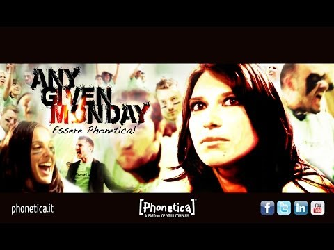 Any Given Monday - Essere Phonetica