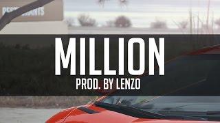 getlinkyoutube.com-Million ✖ Sick Trap Beat Instrumental ✖ (Prod. by Lenzo)