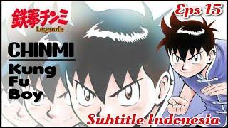 Animation Kungfu Boy Episode 15 / Tekken Chinmi Episode 15 subtitle Indonesia