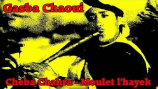 getlinkyoutube.com-Gasba Chaoui - Cheba Chahra - Moulet l'Hayek