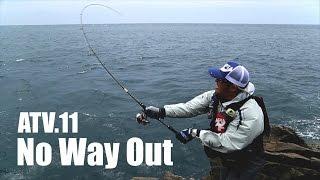 getlinkyoutube.com-ATV.11 [ No Way Out ] 〜聖地・五島列島のヒラスズキ RED中村&荒木潤一