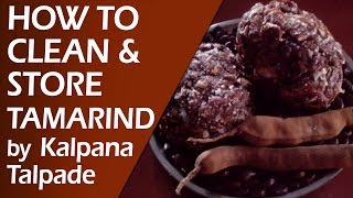 getlinkyoutube.com-Quick Tip ON : How to Clean & Store Tamarind By Kalpana Talpade | Useful Cooking Tips