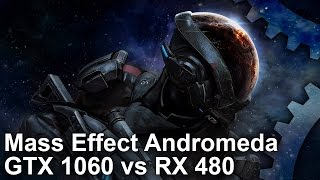 Mass Effect: Andromeda - GTX 1060 vs RX 480
