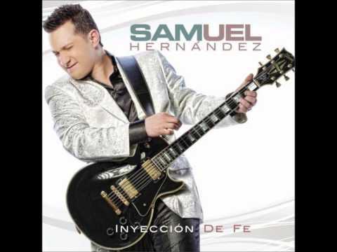 Samuel Hernandez - Inyección de Fe