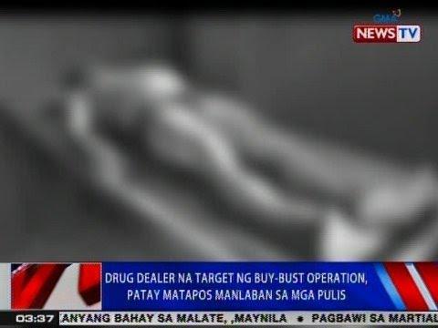 NTVL: Drug dealer na target ng buy-bust operation, patay matapos manlaban sa mga pulis