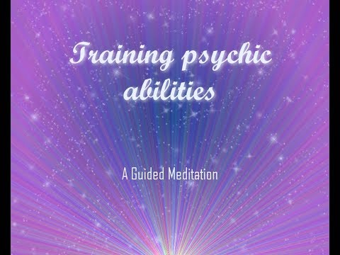 Training Psychic Abilities Guided Meditation