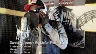 Praise-A-Laujah By Daniel Musgrove ft. Stefan Peninsilyn