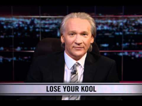 Real TIme With Bill Maher: New Rule - Loose Your Cool (HBO)