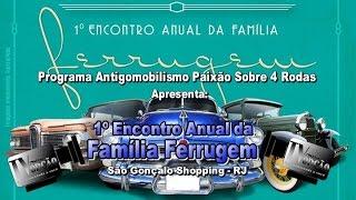 1º Encontro Anual Família Ferrugem em São Gonçalo-RJ