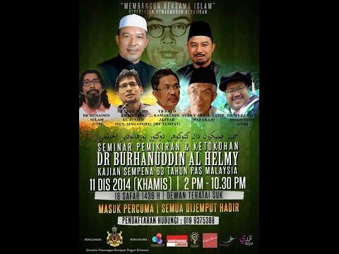 Seminar Pemikiran & Ketokohan Dr Burhanuddin Al Helmy