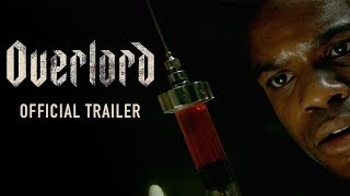 OVERLORD (2018)- Official Trailer
