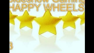 Sideshow Gaming: Happy Wheels episode 3: Rate 5!