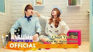getlinkyoutube.com-Karaoke Lyrics - Chuột Yêu Gạo - Khởi My, Kelvin Khánh