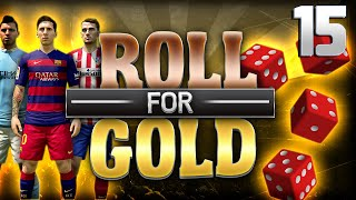 getlinkyoutube.com-ROLL FOR GOLD #15 - GIVE ME A BREAK!!!
