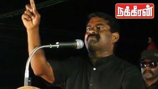 Seeman blasting speech | Water politics in Tamilnadu !