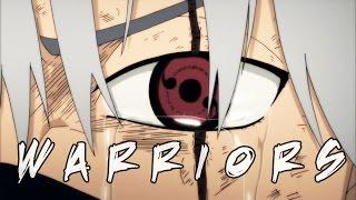 「AMV」Naruto - Warriors ᴴᴰ