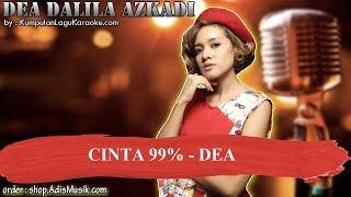 CINTA 99% - DEA Karaoke