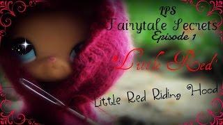 "getlinkyoutube.com-♔LPS: Fairytale Secrets~Episode 1{""Little Red""}♔"