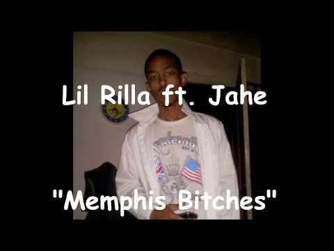 Lil Rilla ft. Jahe - Memphis Bitches