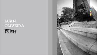 getlinkyoutube.com-Luan Oliveira | PUSH