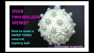 getlinkyoutube.com-Paper Towel covered FLOWER BALL, topiary,  christmas ornament, bridal, wedding decor