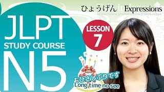 getlinkyoutube.com-JLPT N5 Lesson 7-2 Japanese Basic Expressions【日本語能力試験】