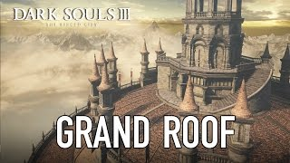 Dark Souls III - Grand Roof Teaser