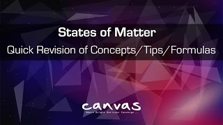 States of Matter | Quick Revision of concepts, Formulas in 60 Min width=