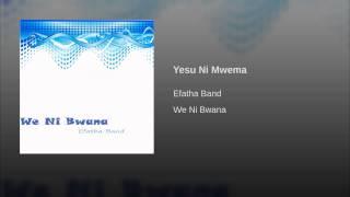 Yesu Ni Mwema