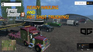 getlinkyoutube.com-Farming Simulator 2015 Hauling- Heavy and Hot Shot Trucking Equipment!