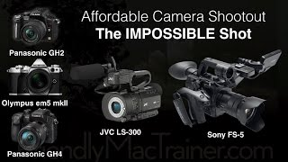 getlinkyoutube.com-Impossible Shot Shootout/Review-- GH2, GH4, em5 mkII, JVC LS 300, Sony FS 5