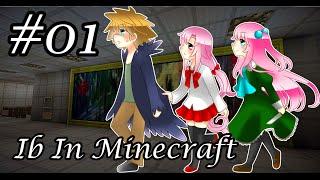 getlinkyoutube.com-[Ib in Minecraft] #01 หลอนๆในโลกสี่เหลี่ยม
