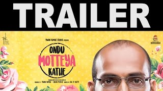 Ondu Motteya Kathe | Egghead | From the Producer of Lucia and U Turn | Trailer