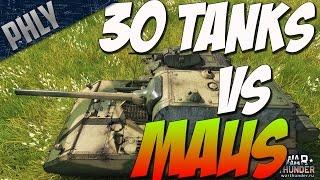 getlinkyoutube.com-War Thunder TANKS! MAUS GAMEPLAY - 30 Tanks VS MAUS!