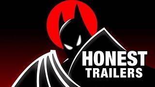 Honest Trailers - Batman: The Animated Series