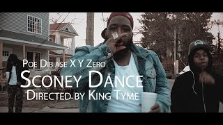 (Watch In HD) Poe Dibiase  X Y Zero - Sconey Dance (Directed by King Tyme)
