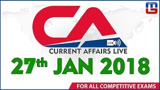 Current Affairs Live At 7 :00 am | 27th January 2018 | करंट अफेयर्स लाइव | All Competitive Exams