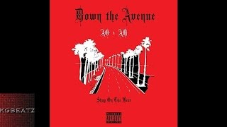 getlinkyoutube.com-AO x AD - Down The Avenue [Prod. By ShayOnTheBeat] [New 2017]
