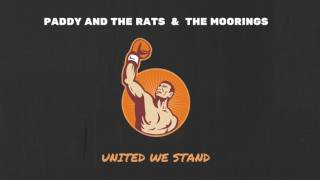 getlinkyoutube.com-Paddy And The Rats feat. The Moorings - United We Stand