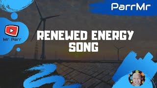 getlinkyoutube.com-Renewed Energy Song