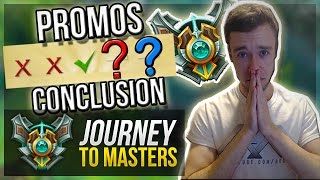 getlinkyoutube.com-MASTER PROMOS CONCLUSION.. | Journey To Masters #33 - League of Legends