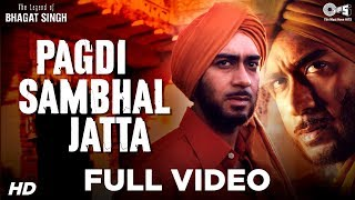 getlinkyoutube.com-Pagdi Sambhal Jatta - The Legend Of Bhagat Singh | Ajay Devgn | Sukhwinder | A R Rahman