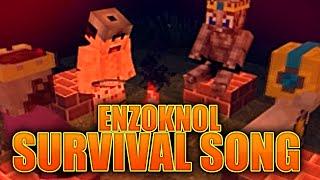getlinkyoutube.com-ENZOKNOL SURVIVAL SONG!