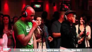 Soprano et R.E.D.K. - Avant de s'en aller (live NRJ)