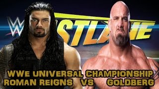 getlinkyoutube.com-WWE Goldberg vs Roman Reigns [Universal Championship] WWE Fast Lane 2017