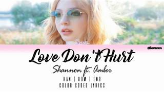 SHANNON (샤넌) - Love Don't Hurt (ft. Amber of F(x))(Color Coded English Lyrics)